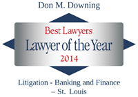 Don Downing 2014 Lawyer of the Year, Best Lawyers Award