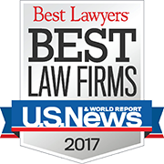 Best Lawyers, Best Law Firms, U.S. News & World Reports 2017